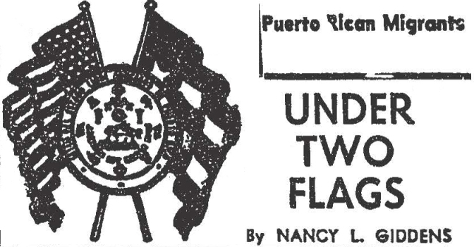Under Two Flags: How Nancy Giddens Built Bridges between Black and Puerto Rican Neighbors