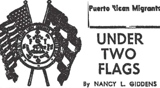 Under Two Flags: How Nancy Giddens Built Bridges between Black and Puerto Rican Neighbors
