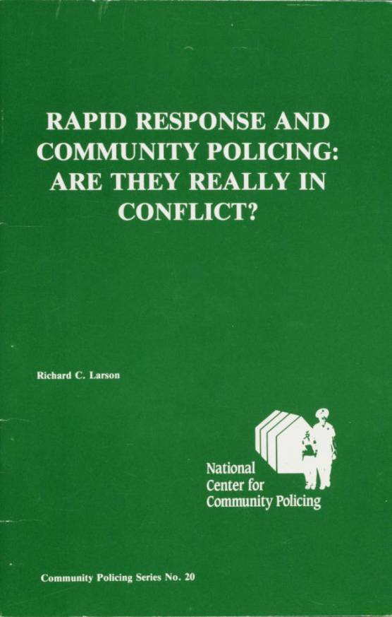 Rapid Response and Community Policing_Are They Really in Conflict cover